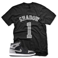 "New BLACK ""SHADOW 1"" T Shirt for Jordan Retro 1 High OG Shadow Grey"