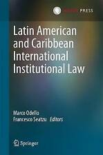 Latin American and Caribbean International Institutional Law by  | Hardcover Boo
