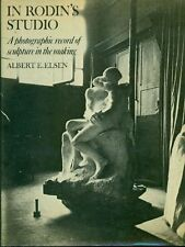 Elsen, In Rodin's Studio. A photographic record of sculpture in the making