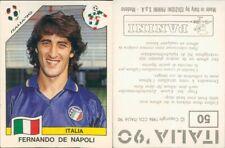 R@R@ FIGURINA CALCIATORI PANINI -ITALIA 90--N.50FERNANDO DE NAPOLI -NEW/EDICOLA