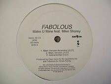 "Fabolous-Make U Mine-Mike Shorey-12"" Single-Promo-VG+"