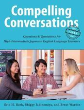 Compelling Conversations - Japan : Engaging Speaking Activities for Intermedi...
