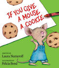 If You Give a Mouse a Cookie (If You Give...) - Hardcover - GOOD