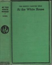The Banner Campfire Girls AT THE WHITE HOUSE by Julianne Devries (Hardcover 1935