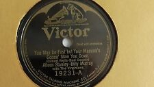 Aileen Stanley - 78rpm single 10-inch –Victor #18691 Mama's Gonna Slow You...