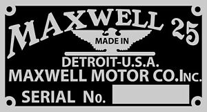 Maxwell VIN Plate Correct for 1917 Model 25 & probably other years 1916 15 14 1
