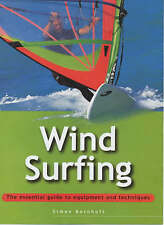 Windsurfing: The Essential Guide to Equipment and Techniques-ExLibrary