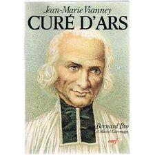 CURƒ D'ARS Jean-Marie VIANNEY par Bernard BRO et Michel CARROUGES ƒd du Cerf 198