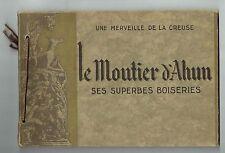 Une Merveille De La Creuse. Le Moutier D'Ahun, Ses Superbes Boiseries Malapert