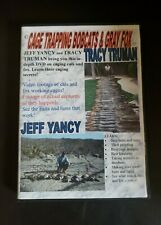 Cage Trapping Bobcats And Gray Fox~ DVD ~ Truman And Yancy