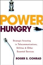 Power Hungry: Strategic Investing in Telecommunications, Utilities and Other Es