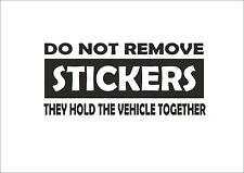 B010 DONT REMOVE FUNNY CAR STICKER VAN CARAVAN CAMPER 4X4 VINYL DECAL JDM *