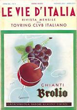 CHIANTI BROLIO - CASA VINICOLA BARONE RICASOLI - FIRENZE - LE VIE D'ITALIA
