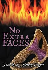 No Extra Faces by Tameka L. Harvey-Cooper (2012, Hardcover)