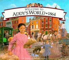 HCB Welcome to Addy's World 1864 Growing Up During America's Civil War