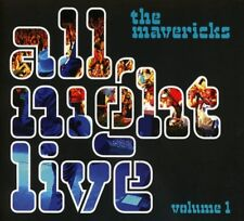 The Mavericks-All Night Live vol, 1 CD NUOVO