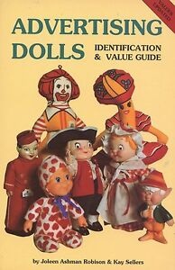 Vintage Advertising Dolls - Identification and Values / Illustrated Book