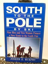 From Ronne Ice Shelf to the South Pole Antarctica Ski Pioneers Seek New Route