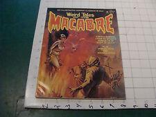vintage HIGH GRADE magazine: WIERD TALES of the MACABRE #2, 3-75 probably unread