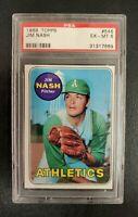 1969 Topps #546 JIM NASH (Athletics) **PSA 6 (EX-MT)** BEAUTIFUL & SHARP! *L@@K*