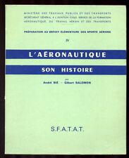 SALOMON, BIÉ, L'AÉRONAUTIQUE SON HISTOIRE