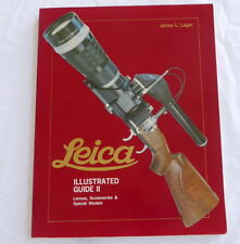 ILLUSTRATED GUIDE II  Leica Book  Lenses, Accessories & Special Models By James