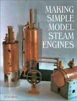 Making Simple Model Steam Engines, Hardcover by Bray, Stan, Brand New, Free P...