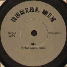 RHYTHM & SOUND W/ TIKIMAN - Why - 1998 Burial Mix Ger - BM-05