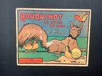 Rouquinot le lutin du bois. Librairie garnier frère 1930 EO. Benjamin Rabier