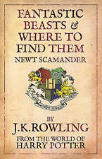 J K Rowling FANTASTIC BEASTS AND WHERE TO FIND THEM Newt Scamander