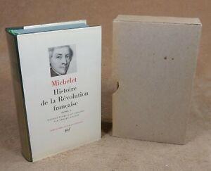 LA PLEIADE :  MICHELET - HISTOIRE DE LA REVOLUTION FRANCAISE 1  / 1970