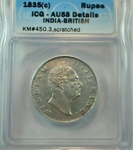 1835 (c) British India One Silver Rupee ICG AU58 Details KM#450, scratched (457)