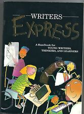 Writers Express : A Handbook for Young Writers, Thinkers and Learners by Ruth Na
