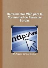 Herramientas Web para la Comunidad de Personas Sordas by M. Martinez Sanchez...