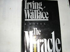 THE MIRACLE by Irving Wallace (1984, First Edition)