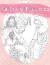 Barbier's Art Deco Erotica: A Sexy Coloring Book (Paperback or Softback)