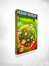 I VAMPIRI io sono leggenda richard matheson - gamma ciscato 1972
