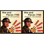 WAR AND PIECES 1944