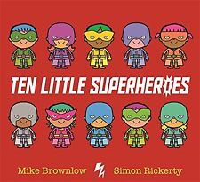 Ten Little Superheroes 10 Childrens Book Boys Learn to Count Counting Numbers
