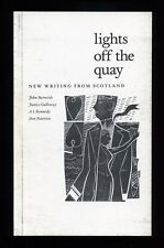 Edinburgh Book Festival: Lights Off the Quay; SIGNED (by 4) 1st/1st