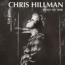 Chris Hillman - Bidin' My Time (NEW CD)