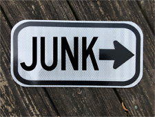 """JUNK road sign 12""""x6"""" - DOT style - Auction Vintage Thrift Antiques Salvage"""