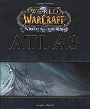 Brand New World of the Warcraft Atlas: Wrath of the Lich King by BradyGames
