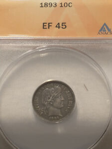 1893 Silver Barber Dime, ANACS Certified EF 45, Strong Details, Toned