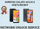 SAMSUNG GALAXY A01|A11 - AT&T|CRICKET USA NETWORK UNLOCK SERVICE.