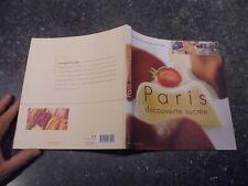 Promenade Gourmande Patisserie Chocolat Café Thé Glace PARIS DECOUVERTE SUCREE