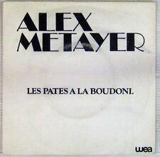 Alex Métayer 45 tours Promo Les pates à la Boudoni