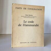 Jean Bottero El Código Hammurabi Éd. DE Home Hechos Civilization 1967