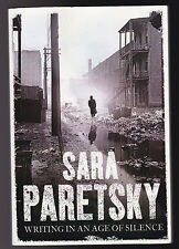 Sara Paretsky, Rare Uncorrected Proof - Writing in an Age of Silence, Verso 2007