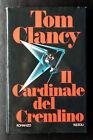 Tom Clancy, Il Cardinale del Cremlino, Ed. Rizzoli, 1989